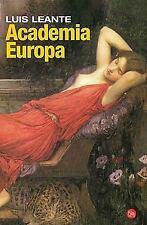 Academia Europa Europa Academy (Spanish Edition) (Narrativa (Punto de Lectura))