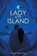 Lady of the Island by D. J. Atwood (2014, Hardcover)