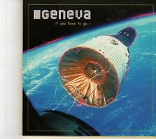 (EY470) Geneva, If You Have To Go - 2000 DJ CD