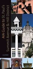 AIA Guide to St. Paul's Summit Avenue and Hill District, Millett, Larry, Good Bo