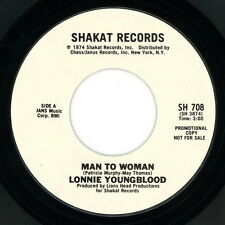 "LONNIE YOUNGBLOOD promo 45:  ""Man To Woman""  1974  answer song  Shakat  funk  EX"
