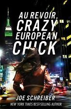 Au Revoir, Crazy European Chick-ExLibrary