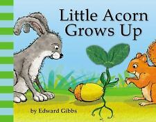 Little Acorn Grows Up - New  - Board book