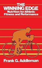 Winning Edge : Nutrition for Athletic Fitness and Performance by Frank Addleman