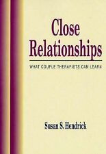 Close Relationships : What Couple Therapists Can Learn