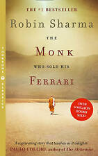 The Monk Who Sold His Ferrari By Robin S. Sharma - New