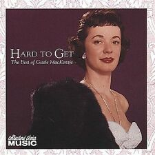 GISELE MacKENZIE(Violin/Vocal) Hard to Get: The Best Of - RCA-1996 - New CD