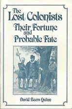 (STL) The Lost Colonists Their Fortune and Probable Fate by David Quinn