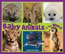 Baby Animals of the World (Nature's Baby Animals)