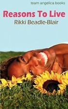 Reasons to Live by Rikki Beadle-Blair (2012, Paperback)