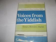 Voices from the Yiddish : Essays, Memoirs, Diaries EDITED BY HOWE AND GREENBERG