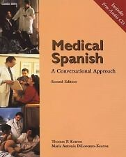 Medical Spanish: A Conversational Approach with Audio CD World Languages