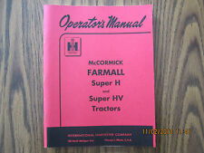 Farmall Super H Tractor Owner Operator's Manual New