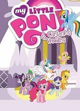 My Little Pony: a Canterlot Wedding : A Canterlot Wedding by Various (2016,...