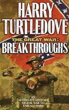 THE GREAT WAR BREAKTHROUGHS BY HARRY TURTLEDOVE- HARDBACK- RETAIL