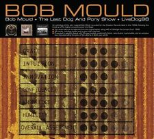 Bob Mould + The Last Dog and Pony Show + LiveDog98 [Digipak] by Bob Mould...