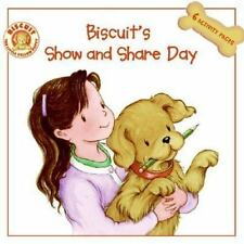 Biscuit: Biscuit's Show and Share Day by Alyssa Satin Capucilli (2007,...