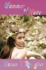Summer of Love by Susan X. Meagher (2016, Paperback)