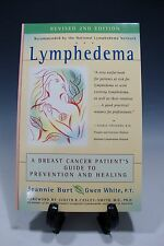 Lymphedema A Breast Cancer Patient's Guide to Prevention and Healing J.Burt -106