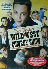 VINCE VAUGHN's WILD WEST COMEDY SHOW 30 DAYS & 30 NIGHTS HOLLYWOOD to the HEARTL