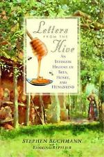 Letters from the Hive : An Intimate History of Bees, Honey, and Humankind by...