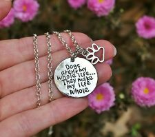 NECKLACE Dogs Aren't My Whole Life Paw Print Dog Puppy Lover USA BENEFITS RESCUE