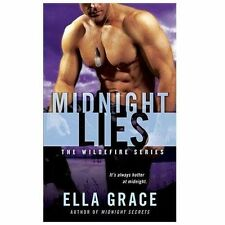 Wildefire Ser.: Midnight Lies 2 by Ella Grace (2013, Paperback)