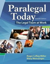 Paralegal Today : The Legal Team at Work by Roger LeRoy Miller and Mary Meinzin…