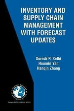 Inventory and Supply Chain Management with Forecast Updates (International Serie