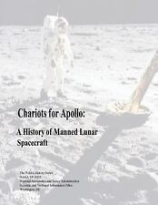 Chariots for Apollo: a History of Manned Lunar Spacecraft by James Grimwood,...