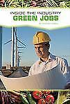 Green Jobs (Inside the Industry)-ExLibrary