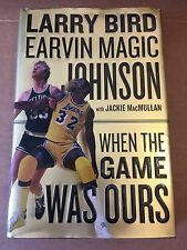 MAGIC JOHNSON AUTOGRAPHED  WHEN THE GAME WAS OURS With LARRY BIRD 2009 MEMOIR