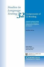 Studies in Language Testing Ser.: Components of L2 Reading : Linguistic and...