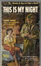This Is My Night by Robert Lowry 1955 Popular Library 676 1st PB FREE S/H