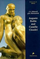 Auguste Rodin and Camille Claudel (Pegasus Library) by J.A. Schmoll Eisenwerth