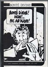 Bonté Divine n°4. Fanzine bd. AB'AIGRE. Complet 1984. TBE