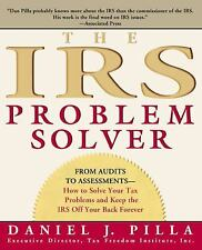 The IRS Problem Solver: From Audits to Assessments--How to Solve Your Tax Probl