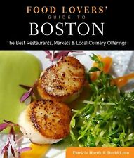 Food Lovers' Guide to® Boston: The Best Restaurants, Markets & Local Culinary O