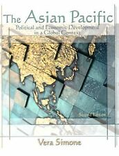 The Asian Pacific : Political and Economic Development in a Global Context by...