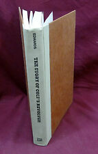 The Story of Colt's Revolver by Wm. Edwards, 1st Ed., 1957
