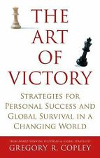 The Art of Victory: Strategies for Personal Success and Global Survival in a Cha
