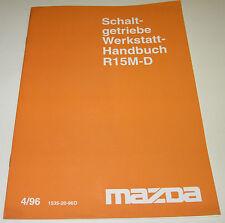 Werkstatthandbuch Schaltgetriebe Mazda 626 R15M-D Typ SE MX-6 SE6 1992 - 1997