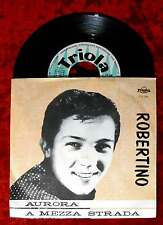 Single Robertino: Aurora / A Mezza Strada (Triola TD 240) D