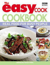 The Easy Cook Cookbook: Real Food for Busy People by Sarah Giles (Paperback,...