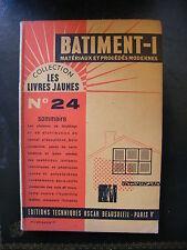 Collection Les Livres Jaunes Bâtiment I Matériaux et Procédés Modernes N°24