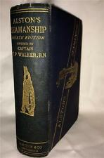 1902 CAPTAIN ALSTONS SEAMANSHIP MERCHANT SERVICE GETTING IN MASTS SAILING SEA