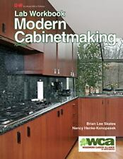 Modern Cabinetmaking Lab Workbook, Henke-Konopasek, Nancy, Skates, Brian, Very G