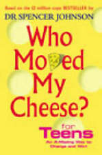 Who Moved My Cheese? For Teens by Spencer Johnson (Hardback, 2003)