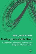 Shaking the Invisible Hand : Complexity, Choices and Critiques by Basil John...