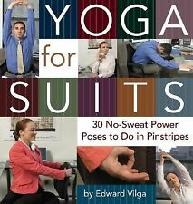 BOOK Office Workout Exercise Routine YOGA FOR SUITS